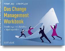Cover-Bild zu Das Change Management Workbook von Lang, Michael (Hrsg.)