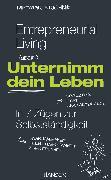 Cover-Bild zu Entrepreneurial Living - Unternimm dein Leben von Grichnik, Dietmar