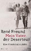 Cover-Bild zu Freund, René: Mein Vater, der Deserteur (eBook)