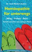 Cover-Bild zu Homöopathie für unterwegs von Enders, Norbert