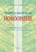 Cover-Bild zu Praktisches Handbuch der Homöopathie von Binder, Walter
