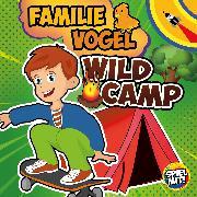 Cover-Bild zu Wild-Camp (Audio Download) von Vogel, Familie