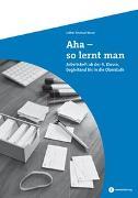 Cover-Bild zu Aha, so lernt man von Kaiser, Lothar E