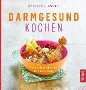 Cover-Bild zu Darmgesund kochen (eBook) von Storr, Martin
