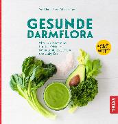 Cover-Bild zu Gesunde Darmflora (eBook) von Storr, Martin