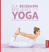Cover-Bild zu Den Reizdarm beruhigen mit Yoga von Storr, Martin