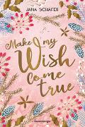 Cover-Bild zu Make My Wish Come True