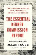 Cover-Bild zu The Essential Kerner Commission Report (eBook) von Cobb, Jelani (Hrsg.)