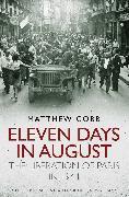 Cover-Bild zu Eleven Days in August von Cobb, Matthew