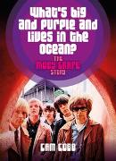 Cover-Bild zu What's big and purple and lives in the Ocean? von Cobb, Cam