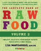 Cover-Bild zu The Complete Book of Raw Food, Volume 2 von Montgomery, Lisa