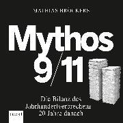 Cover-Bild zu Bröckers, Mathias: Mythos 9/11 (Audio Download)