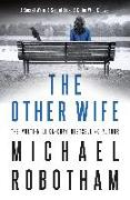 Cover-Bild zu The Other Wife (eBook) von Robotham, Michael