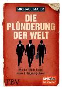 Cover-Bild zu Die Plünderung der Welt