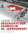 Cover-Bild zu Geschichte der Schweiz im 20. Jahrhundert