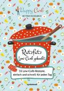 Cover-Bild zu Happy Carb: Ratzfatz Low Carb gekocht (eBook) von Meiselbach, Bettina