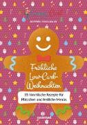 Cover-Bild zu Happy Carb: Fröhliche Low-Carb-Weihnachten (eBook) von Meiselbach, Bettina
