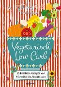 Cover-Bild zu Happy Carb: Vegetarisch Low Carb (eBook) von Meiselbach, Bettina