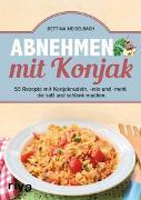Cover-Bild zu Abnehmen mit Konjak von Meiselbach, Bettina