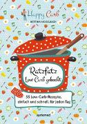 Cover-Bild zu Happy Carb: Ratzfatz Low Carb gekocht von Meiselbach, Bettina