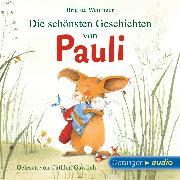 Cover-Bild zu Die schönsten Geschichten von Pauli (Audio Download) von Weninger, Brigitte