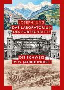 Cover-Bild zu Das Laboratorium des Fortschritts von Jung, Joseph