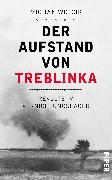 Cover-Bild zu Der Aufstand von Treblinka von Wójcik, Michal