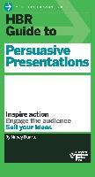 Cover-Bild zu HBR Guide to Persuasive Presentations (HBR Guide Series) (eBook) von Duarte, Nancy