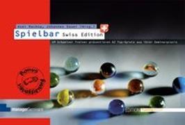 Cover-Bild zu Spielbar Swiss Edition von Rachow, Axel (Hrsg.)