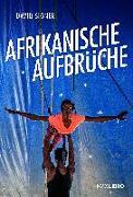 Cover-Bild zu Afrikanische Aufbrüche