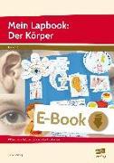 Cover-Bild zu Mein Lapbook: Der Körper (eBook) von Mönning, Petra