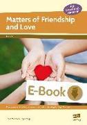 Cover-Bild zu Matters of Friendship and Love (eBook) von Markmann, Frauke