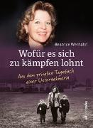 Cover-Bild zu Wofür es sich zu kämpfen lohnt von Werhahn, Beatrice