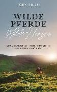 Cover-Bild zu Wilde Pferde, wilde Herzen von Bilski, Tory