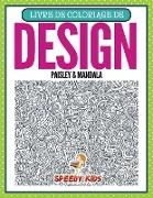 Cover-Bild zu Livre de Coloriage de Design Paisley & Mandala (French Edition) von Speedy Kids