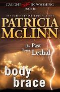 Cover-Bild zu Body Brace (Caught Dead in Wyoming, Book 10) (eBook) von Mclinn, Patricia