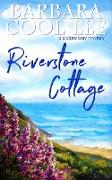 Cover-Bild zu Riverstone Cottage (A Pajaro Bay Mystery, #8) (eBook) von Lee, Barbara Cool