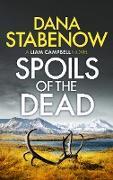 Cover-Bild zu Spoils of the Dead (eBook) von Stabenow, Dana