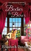 Cover-Bild zu Bodies and Bows (eBook) von Penney, Elizabeth