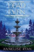 Cover-Bild zu Dead Even (eBook) von Ryan, Annelise