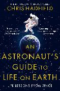 Cover-Bild zu An Astronaut's Guide to Life on Earth