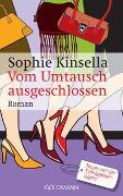Cover-Bild zu Vom Umtausch ausgeschlossen von Kinsella, Sophie