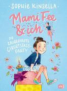 Cover-Bild zu Mami Fee & ich - Die zauberhafte Geburtstagsparty von Kinsella, Sophie