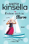 Cover-Bild zu Erobere mich im Sturm (eBook) von Kinsella, Sophie
