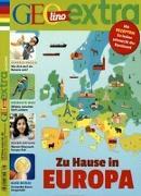 Cover-Bild zu GEOlino extra 66/2017 - Zu Hause in Europa von Verg, Martin (Hrsg.)