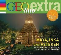 Cover-Bild zu Maya, Inka und Azteken - Die geheimnisvollen Völker Süd- und Mittelamerikas (Audio Download) von Nusch, Martin