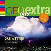 Cover-Bild zu Das Wetter - Woher kommen Wolken, Blitz und Sonnenschein? (Audio Download) von Nusch, Martin