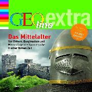 Cover-Bild zu Das Mittelalter - Von Rittern, Burgfräulein und Minnesängern - Spurensuche in einer fernen Zeit (Audio Download) von Nusch, Martin