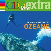 Cover-Bild zu Die geheimnisvolle Welt der Ozeane (Audio Download) von Nusch, Martin