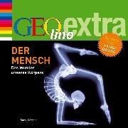 Cover-Bild zu Der Mensch - Das Wunder unseres Körpers (Audio Download) von Nusch, Martin
